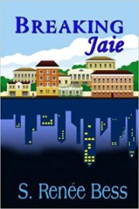 Breaking Jaie by S. Renée Bess