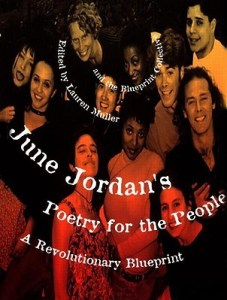 June Jordan's Poetry for the People: A Revolutionary Blueprint by June Jordan