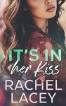 It's in Her Kiss (Midnight in Manhattan, #2) by Rachel Lacey