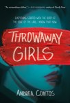 Throwaway Girls by Andrea Contos