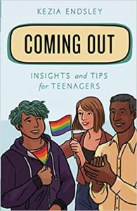 Coming Out by Kezia Endsley
