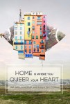 Home Is Where You Queer Your Heart edited by Arisa White, Miah Jeffra, and Monique Mero-William