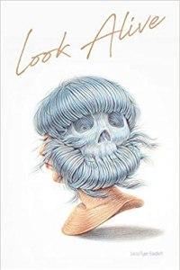 Look Alive by Luiza Flynn-Goodlett