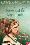 The Noble and the Nightingale by Barbara Ann Wright