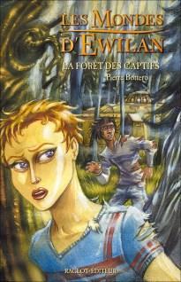 http://booknode.com/les_mondes_d_ewilan,_tome_1___la_foret_des_captifs_010631