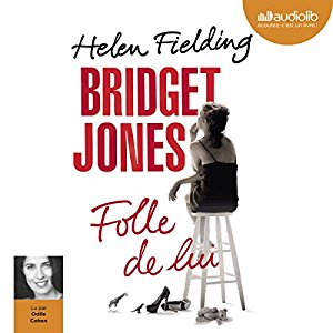 http://www.audible.fr/pd/Romans/Bridget-Jones-Folle-de-lui-Livre-Audio/B00OZLREE0/ref=a_pd_Romans_c4_2_5_i?ie=UTF8&pf_rd_r=1YWHVCC87DV08KNAHCSP&pf_rd_m=A19T3AUTB7ORAQ&pf_rd_t=101&pf_rd_i=detail-page&pf_rd_p=806412627&pf_rd_s=center-4
