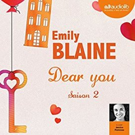 http://www.audible.fr/pd/Romans/Dear-you-Saison-2-Livre-Audio/B01MG5EPGZ/ref=a_pd_Romans_c4_1_1_i?ie=UTF8&pf_rd_r=0ZZBN9K5AZ3YE60JAAW6&pf_rd_m=A19T3AUTB7ORAQ&pf_rd_t=101&pf_rd_i=detail-page&pf_rd_p=806412627&pf_rd_s=center-4