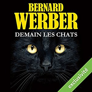 http://www.audible.fr/pd/Thriller-et-SF/Demain-les-chats-Livre-Audio/B01N27T5QD/ref=a_search_c4_1_11_srTtl?qid=1494880793&sr=1-11