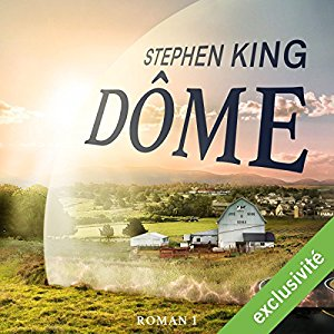 http://www.audible.fr/pd/Thriller-et-SF/Dome-1-Livre-Audio/B01N7P50RZ/ref=a_search_c4_2_18_srTtl?qid=1494880710&sr=2-18
