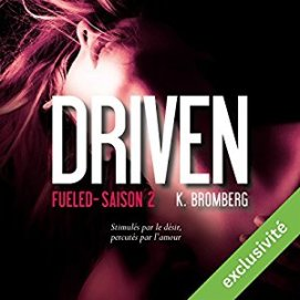 http://www.audible.fr/pd/Romans/Fueled-Driven-2-Livre-Audio/B01DE23AAC/ref=a_search_c4_1_1_srTtl?qid=1494878060&sr=1-1