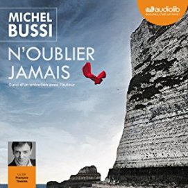 http://www.audible.fr/pd/Thriller-et-SF/Noublier-jamais-Livre-Audio/B00KCL5OVW/ref=a_search_c4_1_5_srTtl?qid=1495219395&sr=1-5