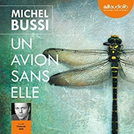 http://www.audible.fr/pd/Thriller-et-SF/Un-avion-sans-elle-Livre-Audio/B01N2HOVPT/ref=a_search_c4_1_2_srTtl?qid=1495219395&sr=1-2
