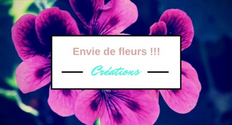 Envie de fleurs !!!