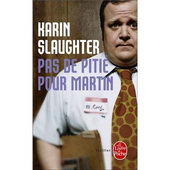 «Pas de pitié pour Martin» par Karin Slaughter