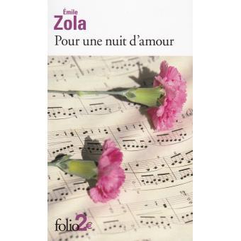 «Pour une nuit d'amour» de Émile Zola