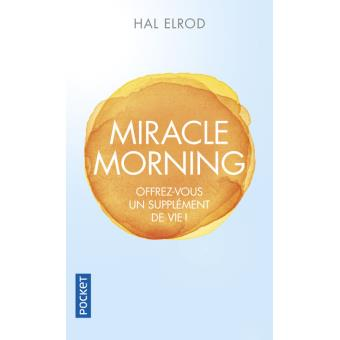 Miracle Morning par Hal Elrod