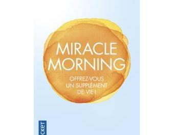 Miracle Morning par Hal Elrod