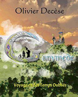 «Ganymède» par Olivier Decèse