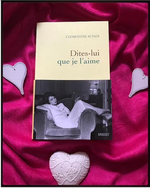 Dites Lui Que Je L Aime : dites, Dites-lui, L'aime,, Clémentine, Autain, Chroniques, Koryfée,, Littéraire, Karine, Fléjo