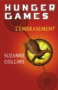 Hunger Games, L'embrasement - Suzanne Collins