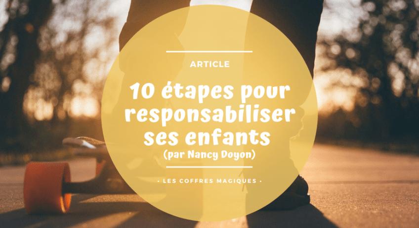 10 étapes pour responsabiliser ses enfants