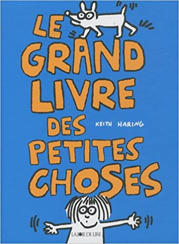 Le grand livre des petites choses - Keith Haring