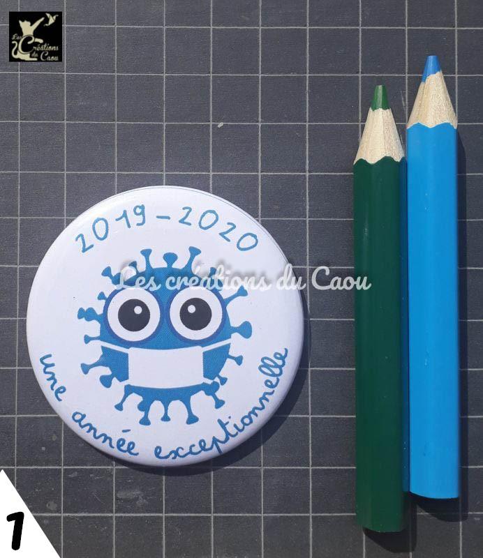 Badge, magnet, petits cadeaux fin année scolaire 2019-2020, édition spéciale covid.