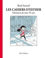histoires_de_mes_10_ans_les_cahiers_d_esther_tome_1