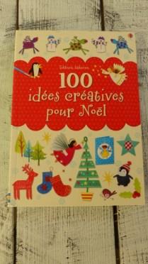 100 idées créatives pour Noël - Editions Usborne