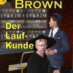 Pfarrer Brown – Der Laufkunde