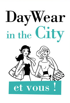 DayWear and the City