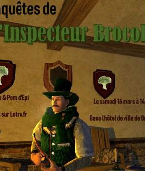 Les enquêtes de l'Inspecteur Brocolis