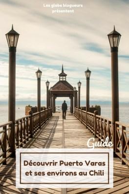Guide de Puerto Varas et ses environs