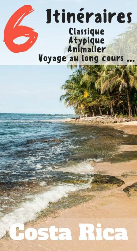 6 itinéraires pour préparer son voyage au Costa Rica de 2 à 4 semaines.