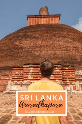 guide pratique pour organiser son séjour à Anuradhapura au Sri Lanka