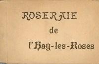 C04 Roseraie de l'Haÿ-les-Roses (Éditions Fournet)_wp