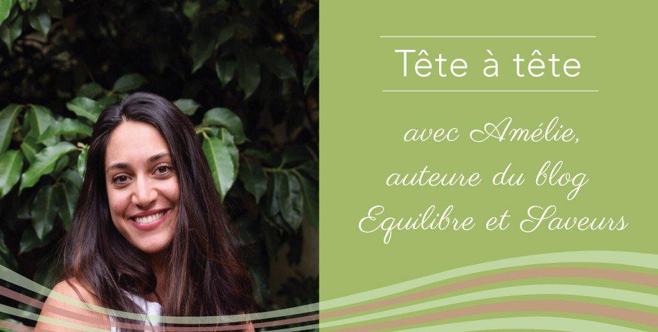 Portrait d'Amélie, auteure du blog Equilibre et Saveurs