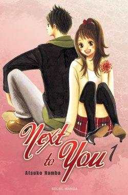 Next to you, volume 1, Soleil Manga.