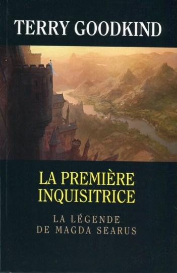 Goodkind Terry La Première inquisitrice