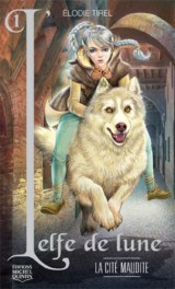 Tirel Elodie L'elfe de lune 1