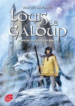 Marcastel Jean-Luc Louis Le Galoup 3