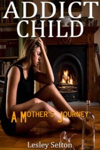 Addict Child by Lesley Sefton