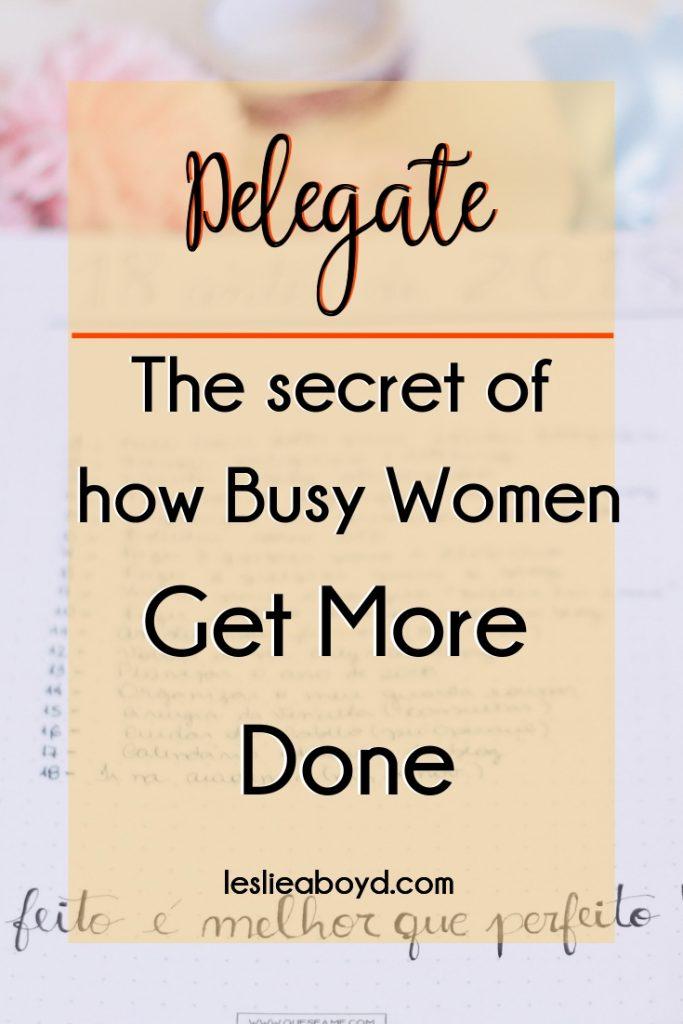 delegate, goal setting, tips, time management