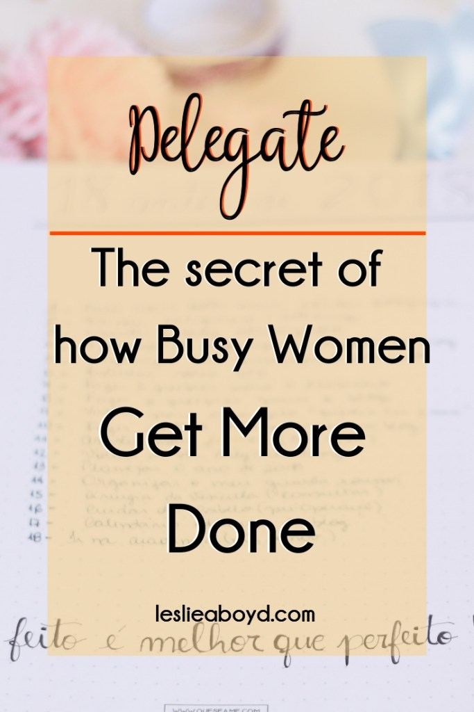delegate, goal setting, tips, time management