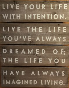 intention, find your why