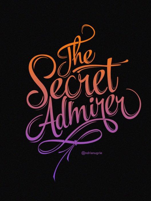 My Secret Admirer.