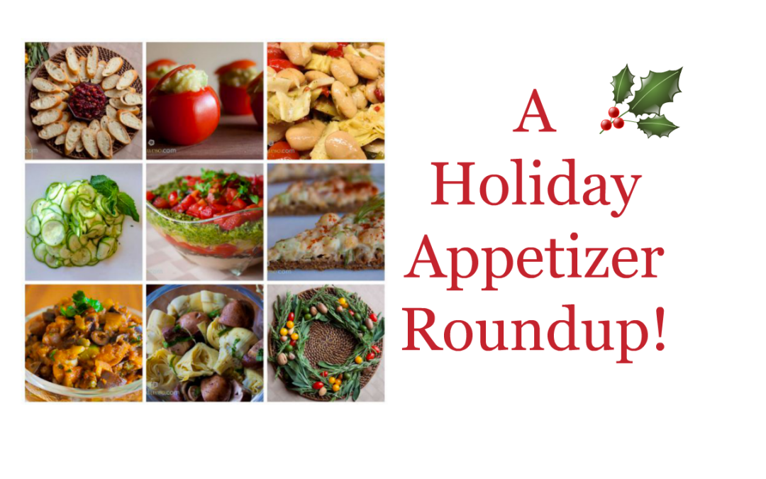 A Holiday Appetizer Roundup!