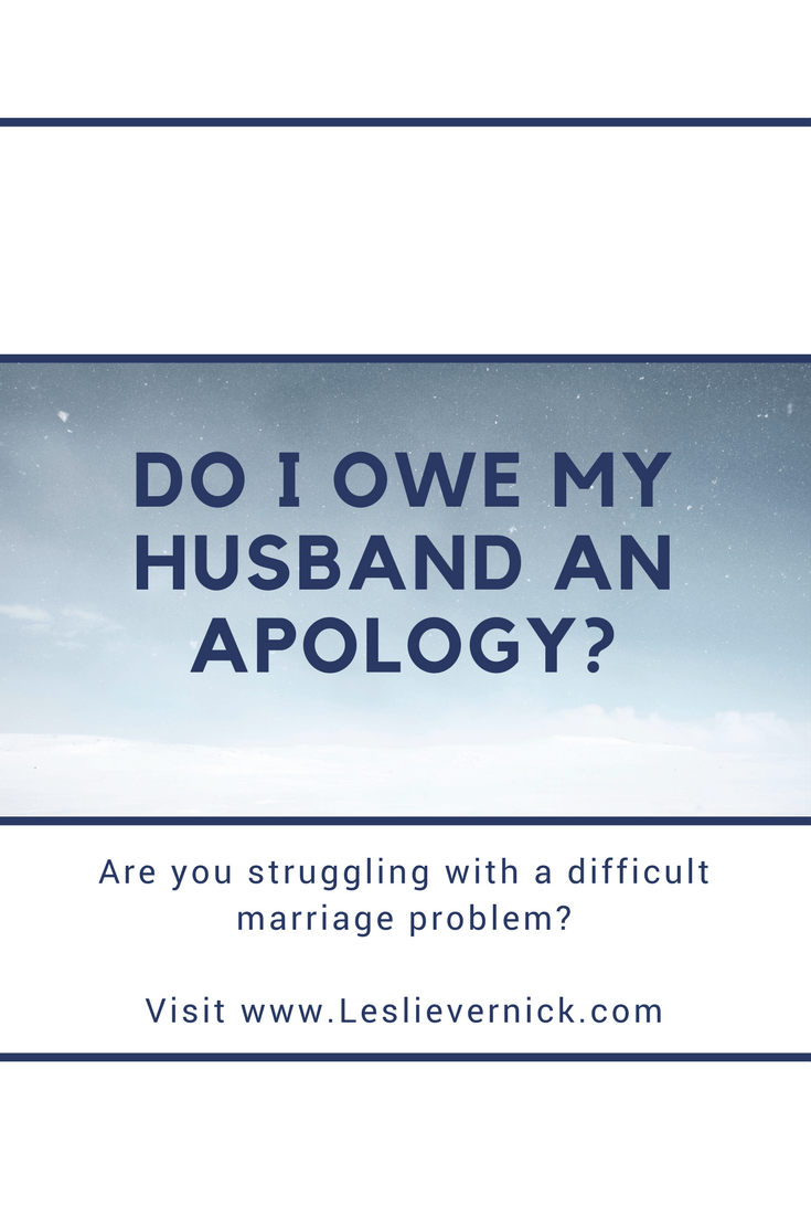 Apology To Husband : apology, husband, Husband, Apology?, Leslie, Vernick-, Christ-Centered, Counseling