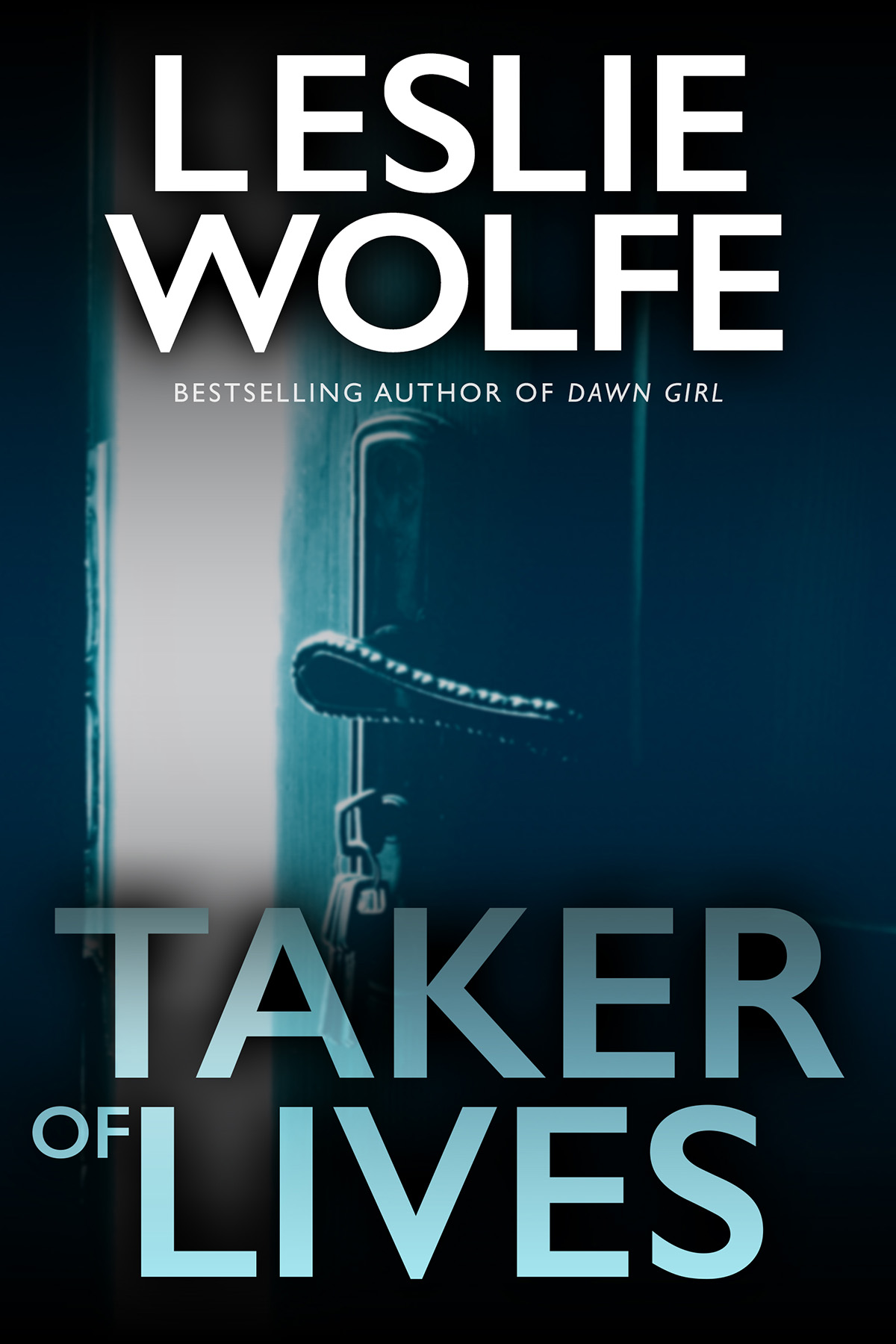 Taker of Lives by Leslie Wolfe