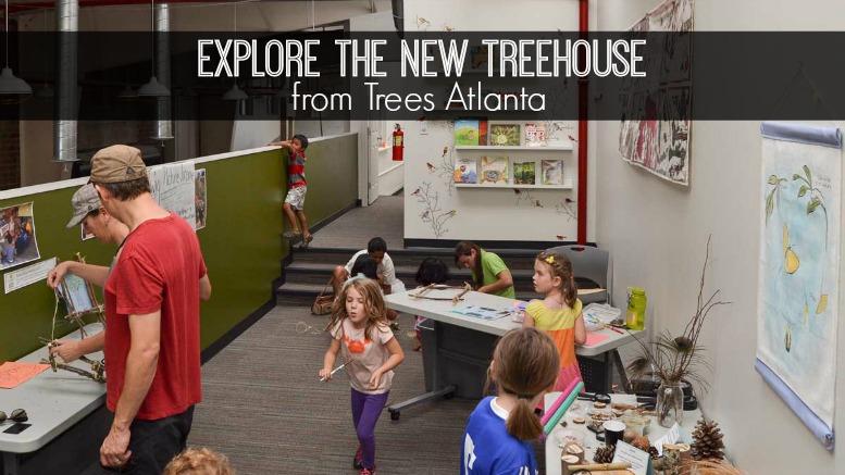 Trees Atlanta TreeHouse